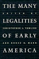 Many Legalities of Early America (Institute of Early American History Culture Paperback)