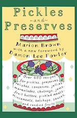 Pickles and Preserves (Chapel Hill Book)