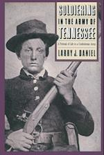 Soldiering in the Army of Tennessee af Larry J. Daniel