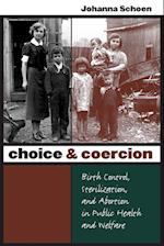 Choice & Coercion (Gender and American Culture)