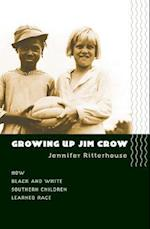 Growing Up Jim Crow af Jennifer Ritterhouse