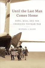 Until the Last Man Comes Home af Michael J. Allen
