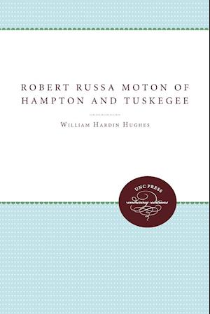 Bog, paperback Robert Russa Moton of Hampton and Tuskegee af Frederick D. Patterson, William Hardin Hughes