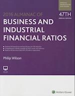 Almanac of Business and Industrial Financial Ratios 2016 (ALMANAC OF BUSINESS AND INDUSTRIAL FINANCIAL RATIOS)