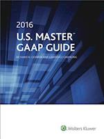 U.S. Master GAAP Guide 2016 (U.s. Master Gaap Guide)