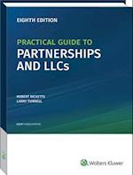 Practical Guide to Partnerships and LLCs