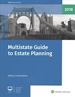Multistate Guide to Estate Planning 2018