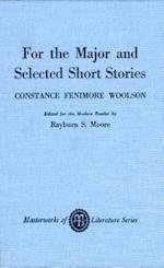 For the Major and Selected Stories af Constance Fenimore Woolson