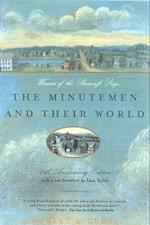 The Minutemen and Their World