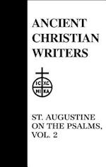 On the Psalms (ANCIENT CHRISTIAN WRITERS)