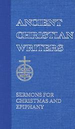Sermons for Christmas and Epiphany (ANCIENT CHRISTIAN WRITERS, nr. 15)