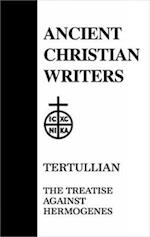 Treatise Against Hermogenes (ANCIENT CHRISTIAN WRITERS, nr. 24)