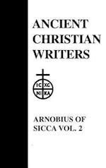 The Case Against the Pagans (ANCIENT CHRISTIAN WRITERS, nr. 8)