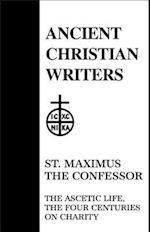 Ascetic Life, The Four Centuries of Charity (ANCIENT CHRISTIAN WRITERS)