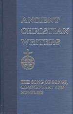 Song of Songs (ANCIENT CHRISTIAN WRITERS)