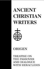Treatise on the Passover (ANCIENT CHRISTIAN WRITERS, nr. 54)