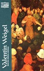 Valentin Weigel (Classics of Western Spirituality Series)