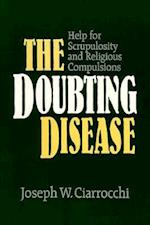 The Doubting Disease (Integration Books)