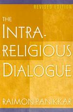 The Intrareligious Dialogue af Raimon Panikkar, Raimundo Panikkar