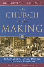 The Church in the Making af Richard R. Gaillardetz