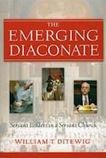 The Emerging Diaconate