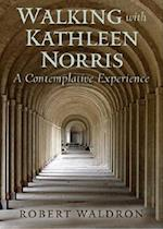 Walking with Kathleen Norris