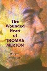 The Wounded Heart of Thomas Merton af Robert Waldron