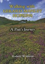 Walking with Gerard Manley Hopkins