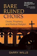 Bare Ruined Choirs