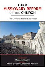 For a Missionary Reform of the Church