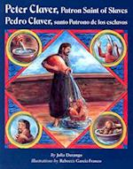 Peter Claver, Patron Saint of Slaves