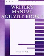 Student Activity Books: Writer's Manual Activity Book 1 (10 pack) (Student Activity Books)