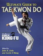 Ultimate Guide to Tae Kwon Do (Inside Kung-Fu)