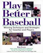 Play Better Baseball (NTC SportsFitness)