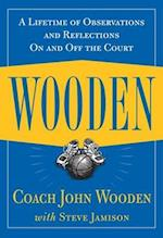 Wooden: A Lifetime of Observations and Reflections On and Off the Court (NTC SportsFitness)