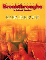 Breakthroughs in Critical Reading, Exercise Book (Breakthroughs Exercise Books)