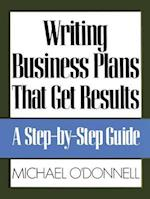 Writing Business Plans That Get Results (Business Books)