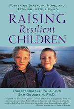 Raising Resilient Children (Family Relationships)