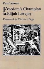Freedom's Champion--Elijah Lovejoy
