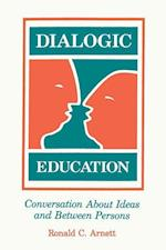 Dialogic Education af Ronald C. Arnett