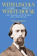 With Lincoln in the White House