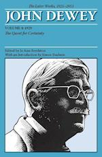 The Later Works of John Dewey, Volume 4, 1925 - 1953 (Collected Works of John Dewey)