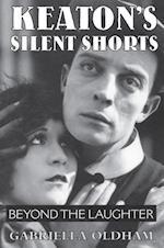 Keaton's Silent Shorts af Gabriella Oldham