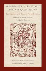 Arguments in Rhetoric Against Quintilian (Landmarks in Rhetoric & Public Address)