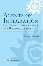 Agents of Integration (Studies in Writing and Rhetoric)
