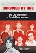 Survived by One (The Elmer H. Johnson And Carol Holmes Johnson Series in Criminology)