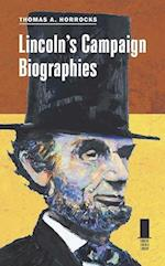 Lincoln's Campaign Biographies (Concise Lincoln Library)