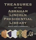 Treasures of the Abraham Lincoln Presidential Library