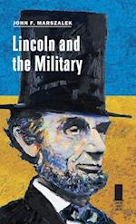 Lincoln and the Military (Concise Lincoln Library)