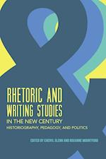 Rhetoric and Writing Studies in the New Century